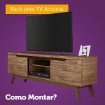 Como Montar o Rack para TV Arizona