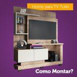 Dicas para Montar o Home para TV Turin